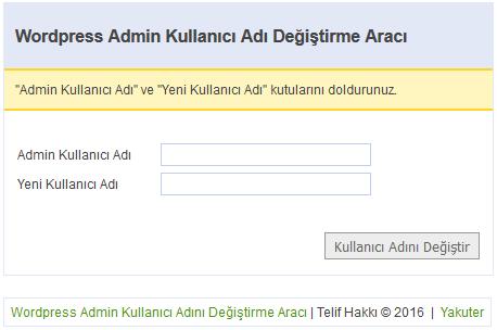 Wordpress Admin Kullanıcı Adı Değiştirme Aracını